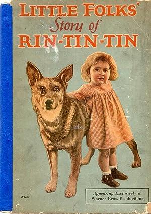 Little Folks' Story of Rin Tin Tin: Author Unknown