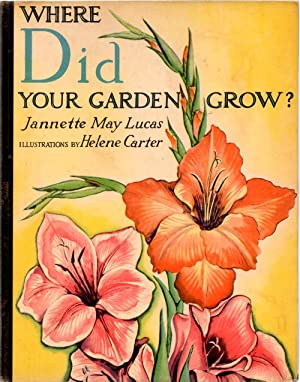 Where Did Your Garden Grow?