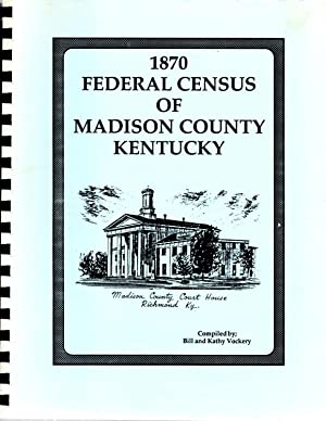 1870 Frederal Census of Madison County Kentucky: Vockery, Bill and Kathy