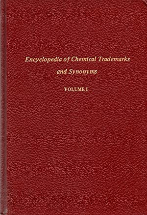 Encyclopedia of Chemical Trademarks and Synonyms, Volumes 1,2,3: Bennett, H. F. A. I. C.