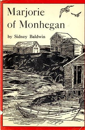 Marjorie of Monhegan : A Year in: Baldwin, Sidney