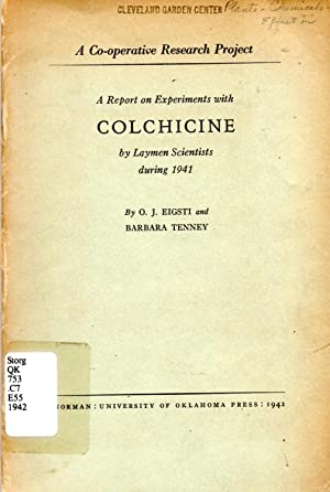 Report on Experiments with Colchicine by Layman Scientists during 1941