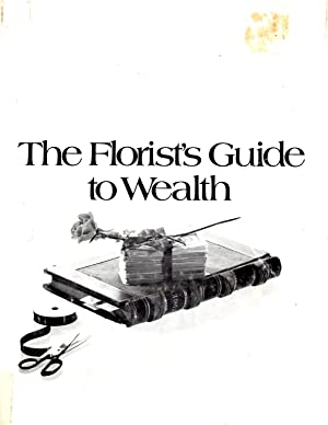 Florist's Guide to Wealth