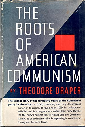 Roots of American Communism: Draper, Theodore