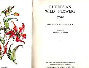 Rhodesian Wild Flowers: Martineau, Robert A.