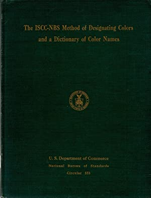The ISCC-NBS Method of Designating Colors and: Author Unknown