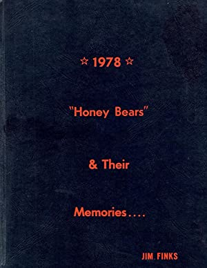 "Honey Bears"" and Their Memories 1978: Finks, Jim"