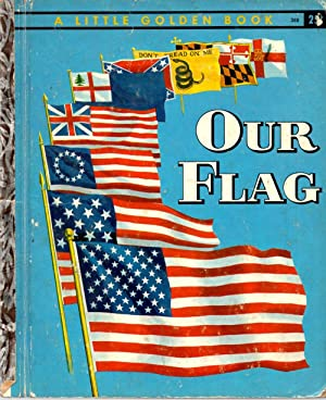 Our Flag (Little Golden Book): Memling, Carl