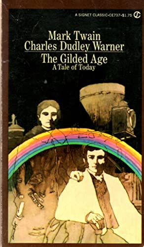The Gilded Age: A Novel of Today