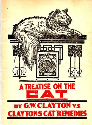 Treatise on the Cat: Clayton, G. W.