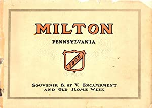 Milton Evening Standard Souvenir Twenty-Ninth Annual Encampment S. of V. Division of Pennsylvania: ...