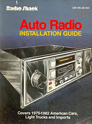 Auto Radio Installation Guide Covers 1975-1982 American Cars, Light Trucks and Imports: Chilton ...