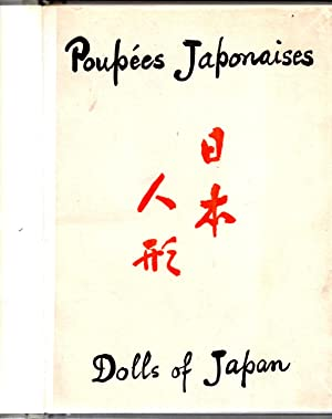 Poupees Japonaises Dolls of Japan: Author Unknown