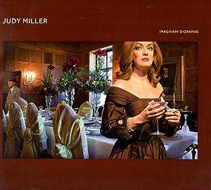 Judy Miller Imaginary Dioramas: Sasse, Julie (curator)