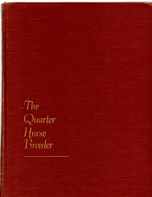 The Quarter Horse Breeder Basic Text and: Lindeman