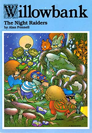 Willowbank : The Night Raiders: Fennell, Alan