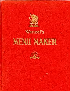 Wenzel's Menu Maker: Wenzel, G. L.
