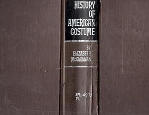 History of American Costume : Book 1 (one I) : 1607 - 1800: McClellan, Elizabeth