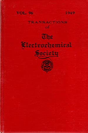 Transactions of the Electrochemical Society Volume 96: Editor Unknown