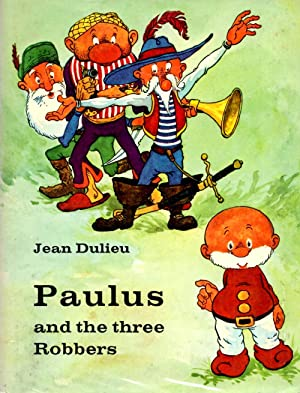 Paulus and the Three Robbers: Dulieu, Jean