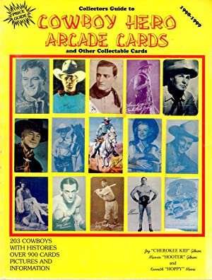 Collectors Guide to Cowboy Hero Arcade Cards and Other Collectable Cards: Gibson, Joy; Gibson, ...