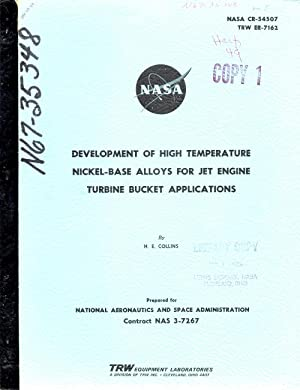 Development of High Temperature Nickel-Base Alloys for Jet Engine Turbine Bucket Applications NASA ...