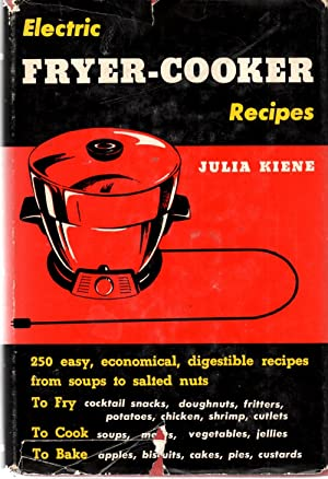Electric Fryer-Cooker Recipes: Kiene, Julia