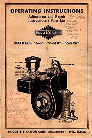 "Briggs & Stratton Engine Operating Instructions Models ""6-S"" - ""6-SFB"" - &..."