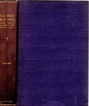 The Sacred Books and Early Literature of the East Volume 13 Japan: Horne, Charles F. (series editor...