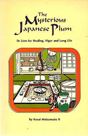 The Mysterious Japanese Plum: Matsumoto, Kosai