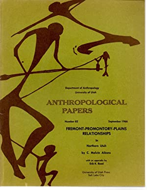 Fremont-Promontory-Plains Relationships Anthropological Papers Number 82: Aikens, C. Melvin