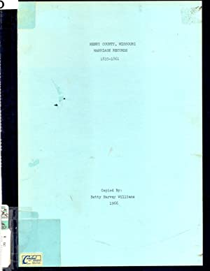 Henry County, Missouri Marriage Records 1835-1861: Williams, Betty Harvey