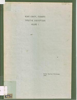 Henry County, Missouri Tombstone Inscriptions Volume 1: Williams Betty Harvey