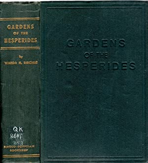 Gardens of the Hesperides A Book on Old and New Plants for Egypt and Similar Climes