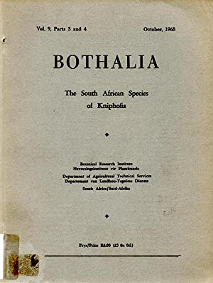 Bothalia Vol. 9, Parts 3 and 4 The South African Species of Kniphofia