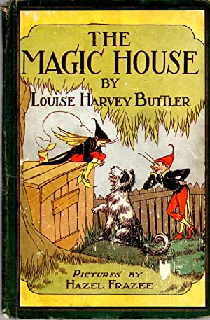 Magic House: Buttler, Louise Harvey
