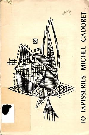 10 Tapestries Michel Cadoret: Calder, Alexander; Huyghe,