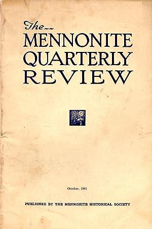 The Mennonite Quarterly Review October 1961: Bender, Harold S.