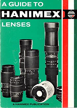 A Guide to Hanimex Lenses: Aston, Kevin L.
