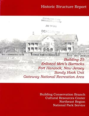 Building 25 Enlisted Men's Barracks Fort Hancock, New Jersey, Sandy Hook Unit Gateway National...
