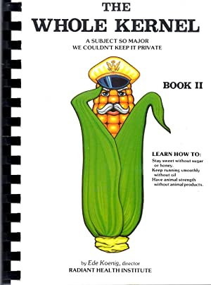 The Whole Kernel Book II