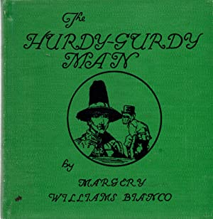 The Hurdy-Gurdy Man: Blanco, Amrgery Williams