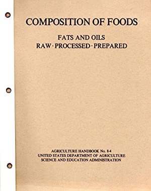 Composition of Foods Fats and Oils, Raw,: Author Unknown
