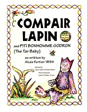 Compair Lapin and Piti Bonhomme Godron (The Tar Baby)