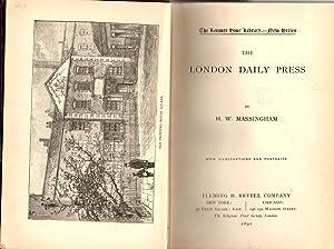 The London Daily Press: Massingham, H. W.
