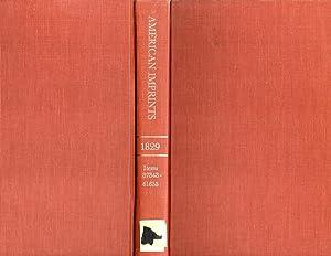 A Checklist of American Imprints 1829: Shoemaker, Richard H.; Cooper, Gayle