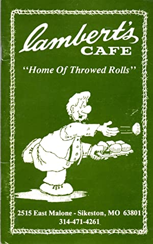 "Lambert's Cafe 'Home of Throwed Rolls"": Stockman, B. J."
