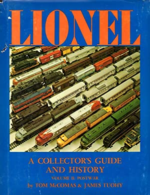 Lionel A Collector's Guide and History to Lionel Trains Volume II: Postwar: McComas, Tom and ...