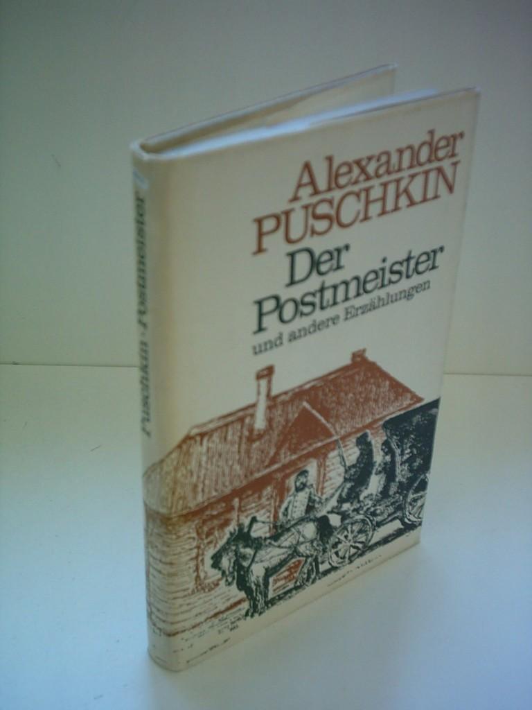 Alexander Puschkin: Der Postmeister und andere Erzählungen: Puschkin, Alexander: