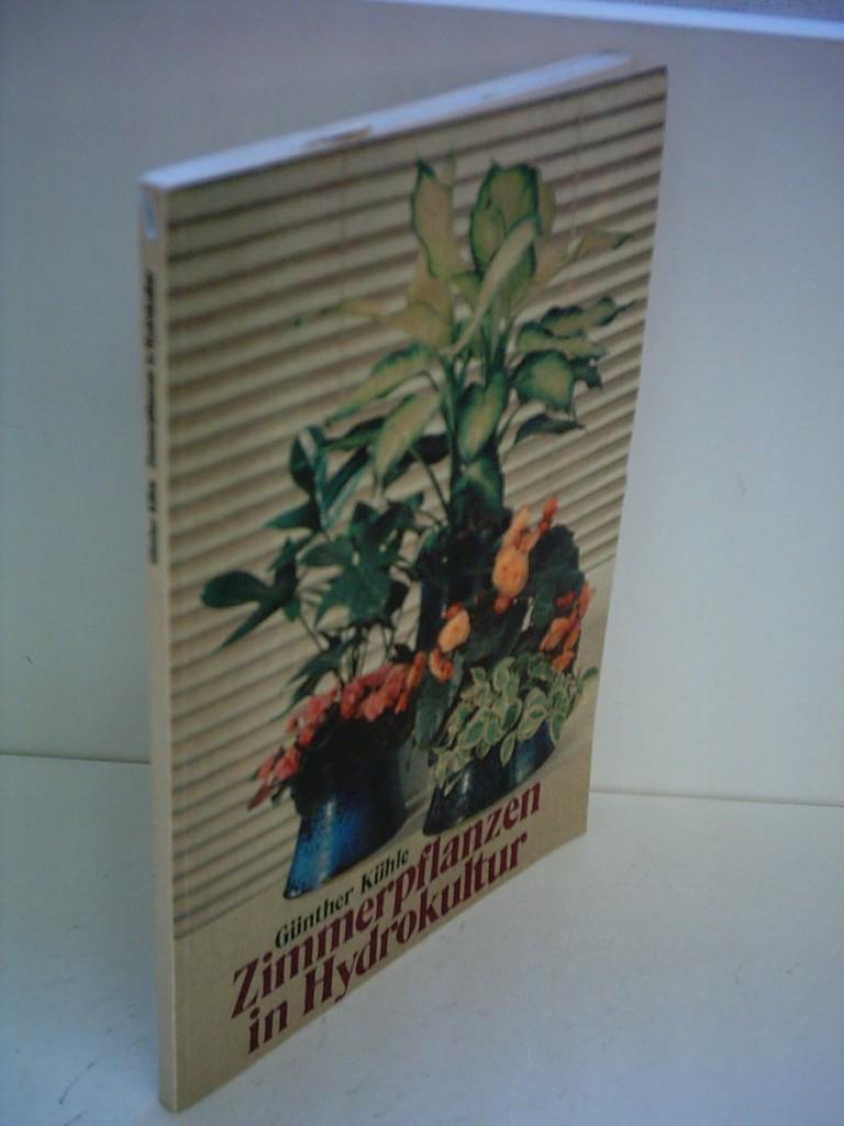 Zimmerpflanzen in hydrokultur von kuehle guenther zvab for Zimmerpflanzen hydrokultur